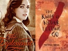 The Explosionist by Jenny Davidson (l) and The Knife of Never Letting Go by Patrick Ness (r)""