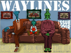 Waylines Issue #4